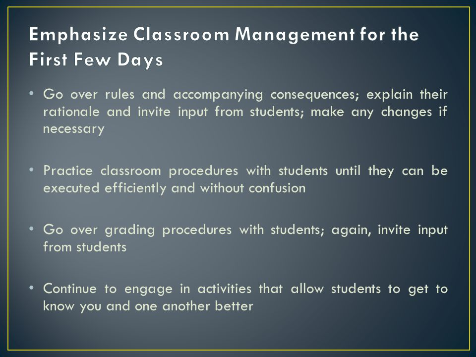 Emphasize Classroom Management for the First Few Days