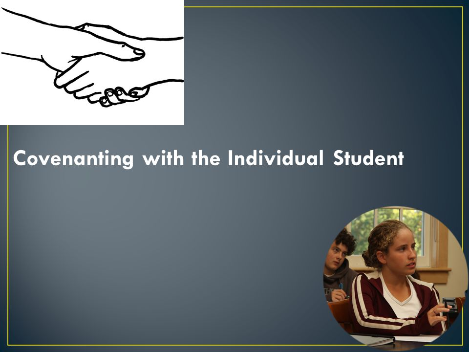 Covenanting with the Individual Student