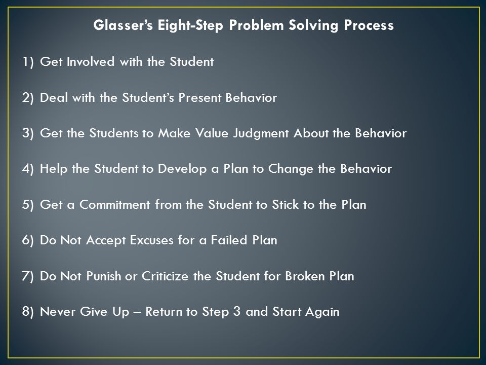 Glasser's Eight-Step Problem Solving Process