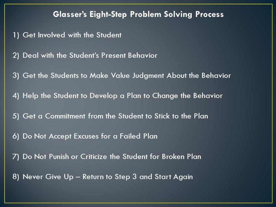 Glasser's Eight-Step Problem Solving Process