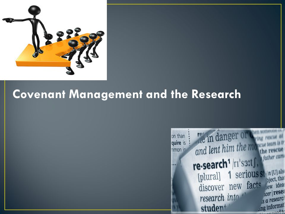 Covenant Management and the Research