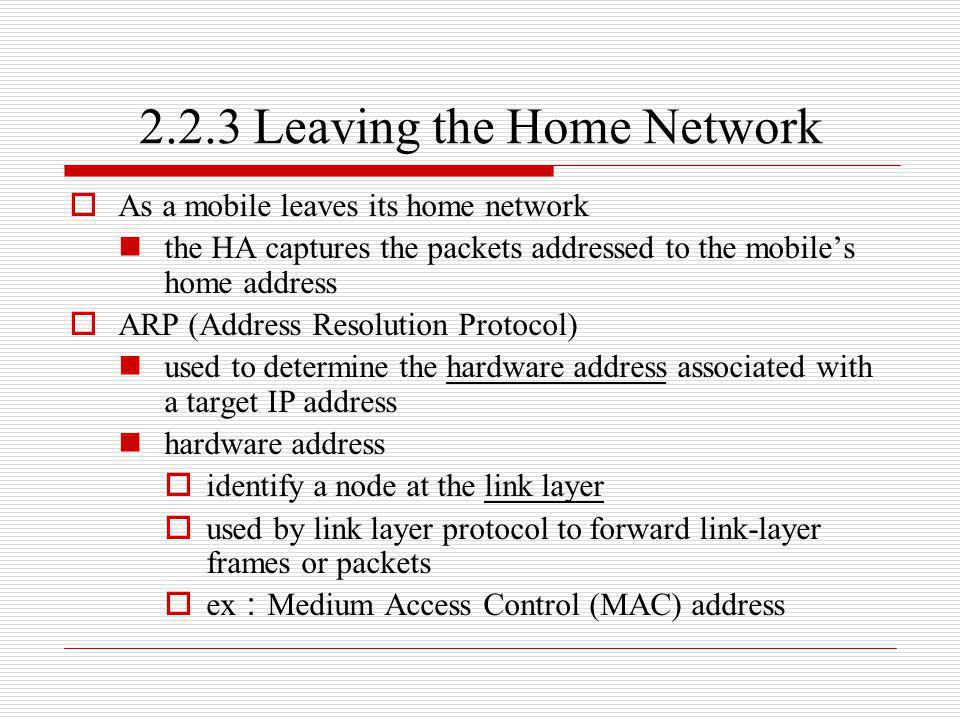 2.2.3 Leaving the Home Network