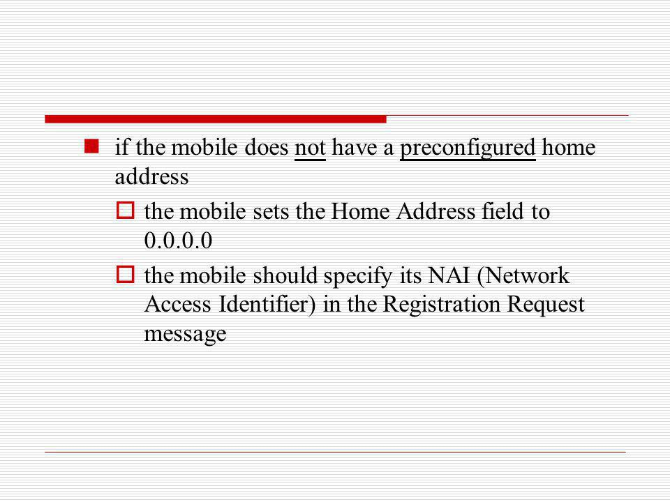 if the mobile does not have a preconfigured home address
