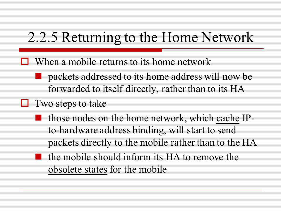 2.2.5 Returning to the Home Network