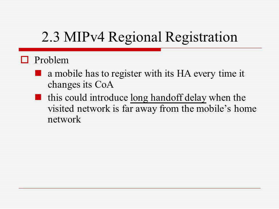 2.3 MIPv4 Regional Registration