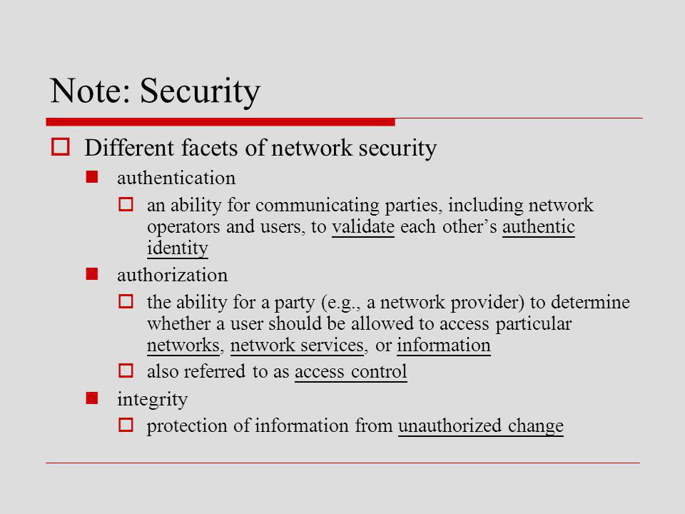 Note: Security Different facets of network security authentication