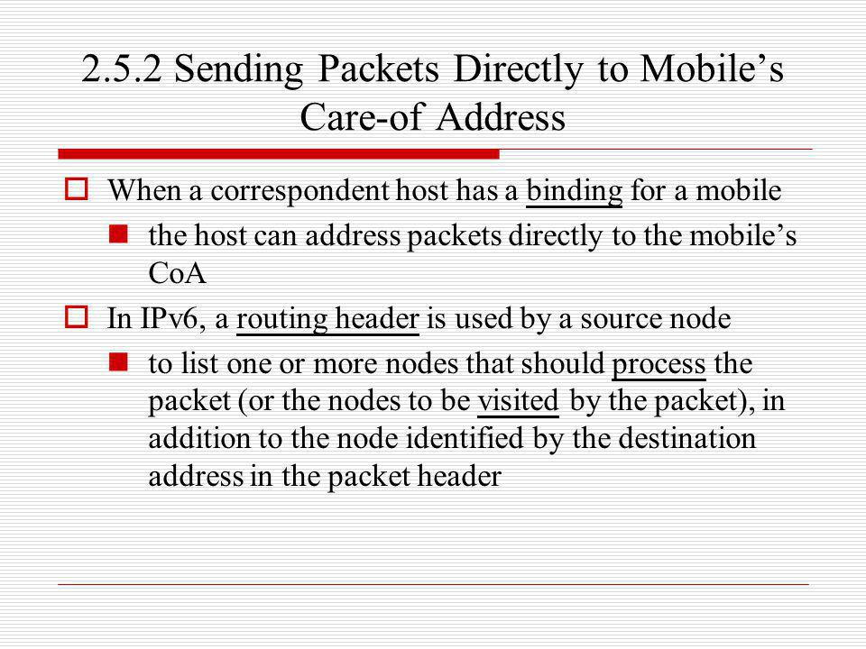 2.5.2 Sending Packets Directly to Mobile's Care-of Address
