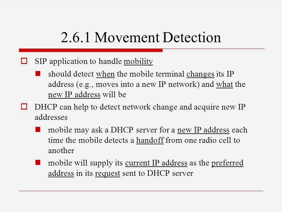 2.6.1 Movement Detection SIP application to handle mobility