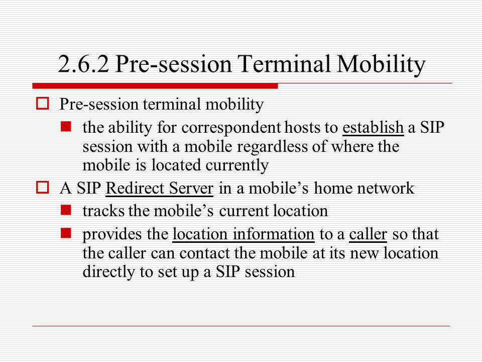 2.6.2 Pre-session Terminal Mobility