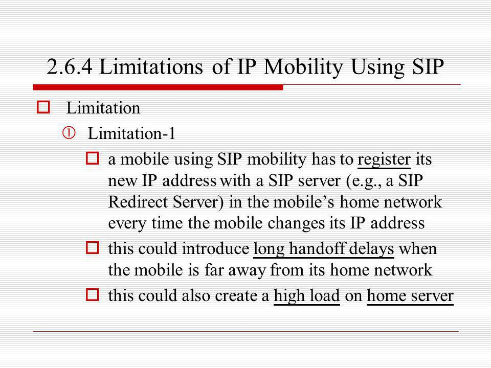 2.6.4 Limitations of IP Mobility Using SIP
