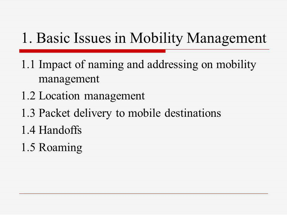 1. Basic Issues in Mobility Management