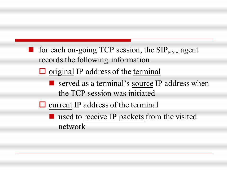 for each on-going TCP session, the SIPEYE agent records the following information