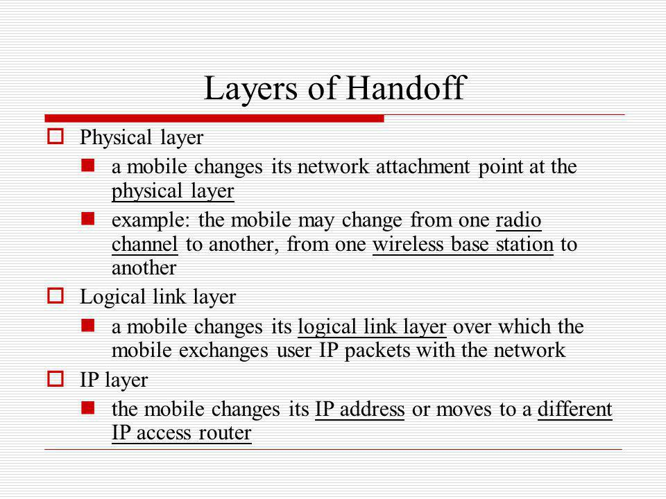 Layers of Handoff Physical layer