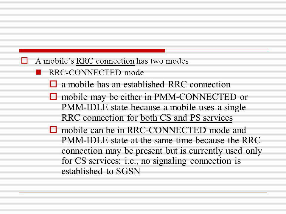 a mobile has an established RRC connection