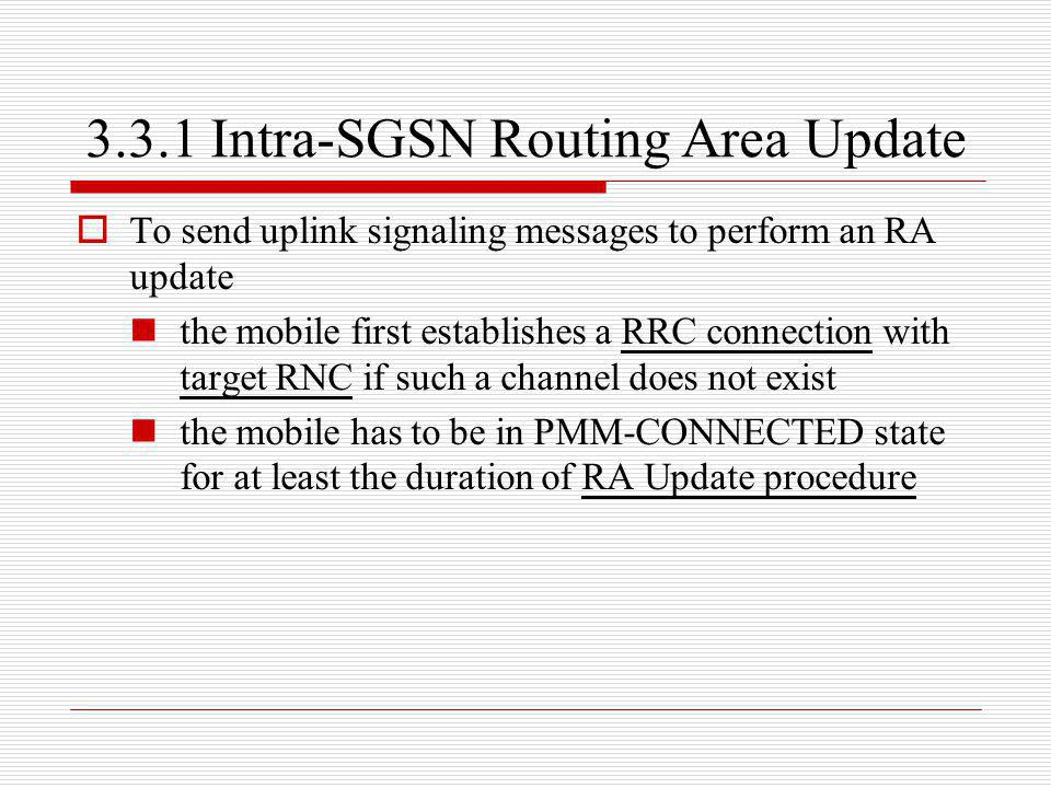 3.3.1 Intra-SGSN Routing Area Update