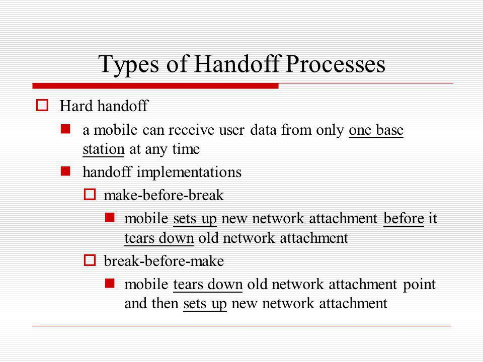 Types of Handoff Processes