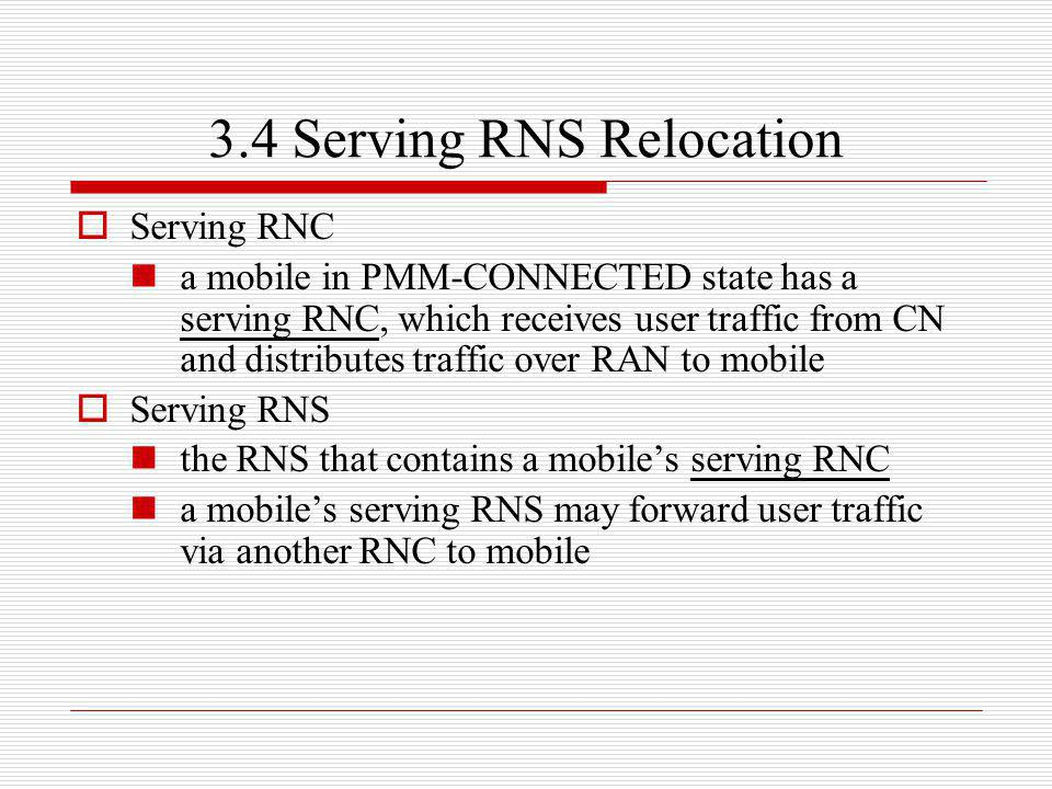 3.4 Serving RNS Relocation