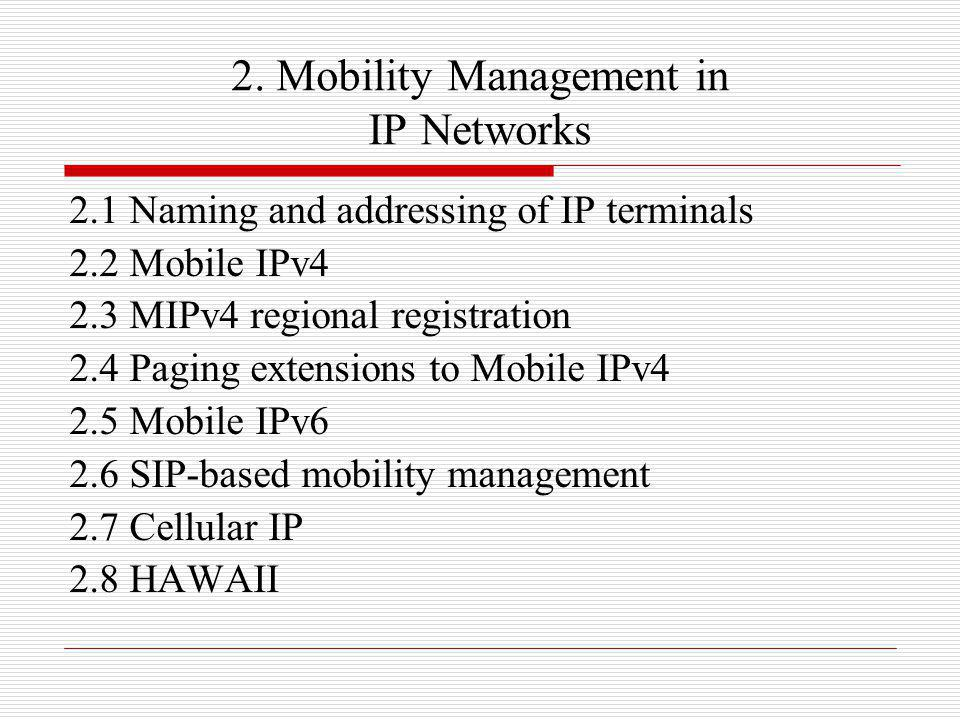 2. Mobility Management in IP Networks