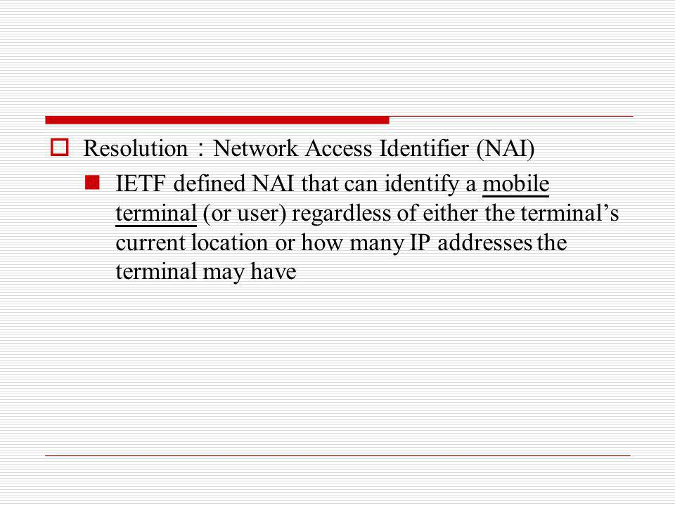 Resolution:Network Access Identifier (NAI)
