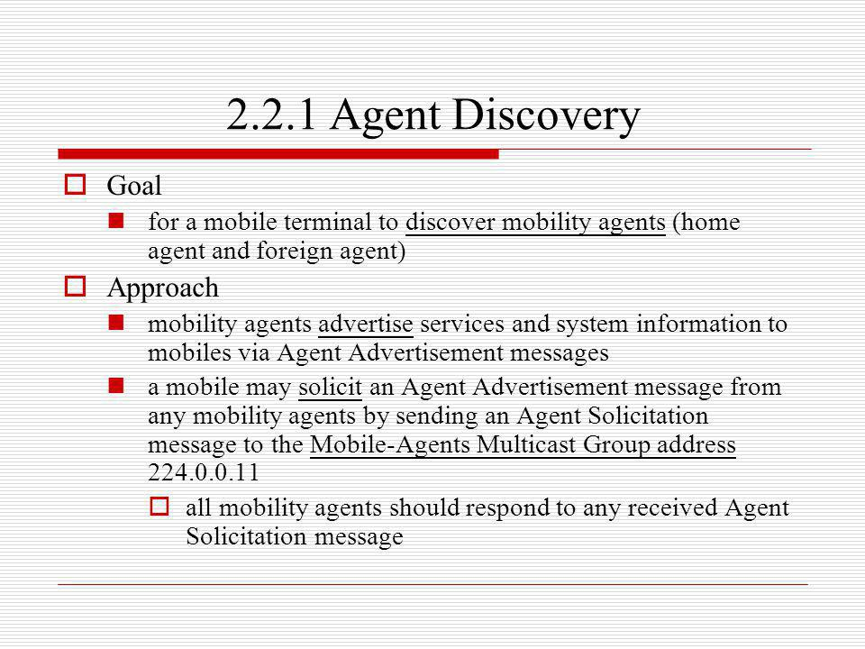 2.2.1 Agent Discovery Goal Approach
