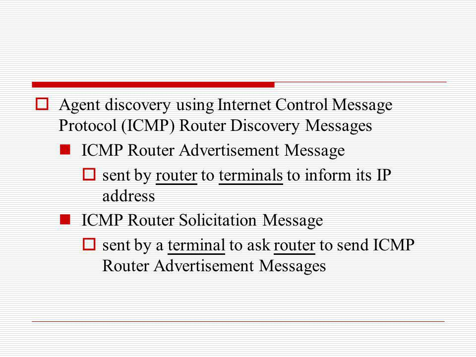 Agent discovery using Internet Control Message Protocol (ICMP) Router Discovery Messages