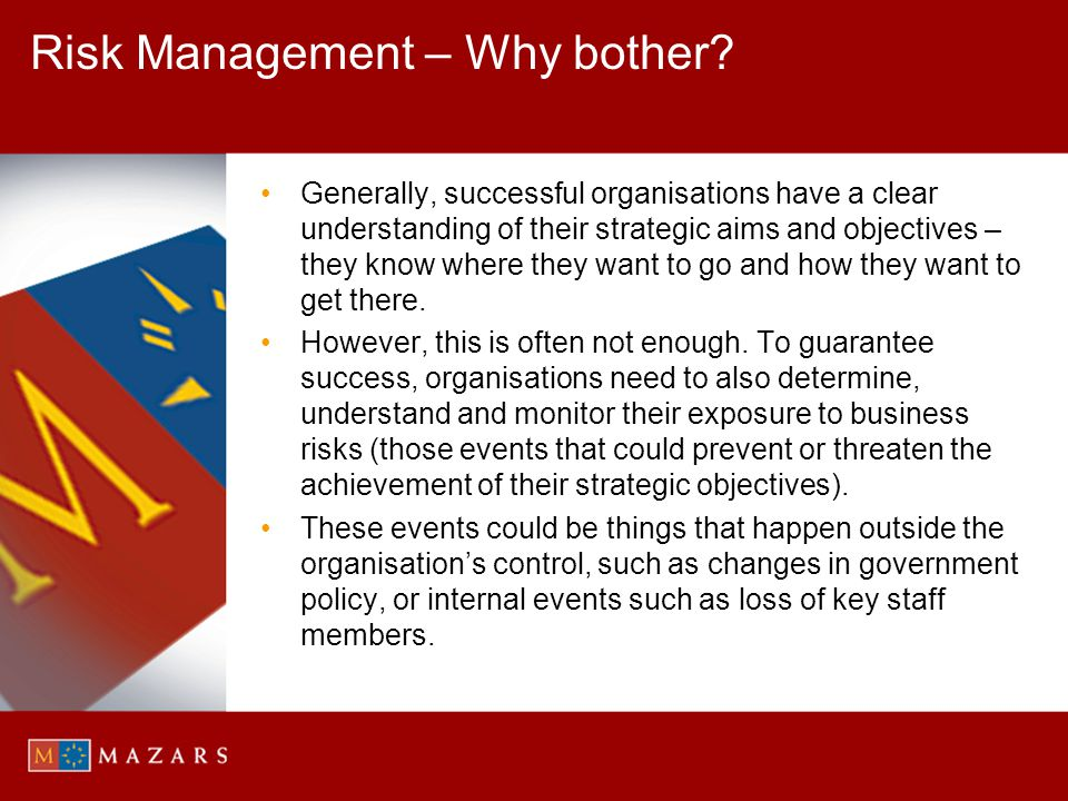 Risk Management – Why bother