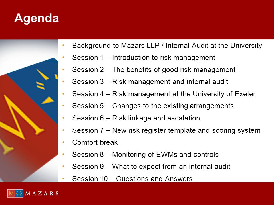 Agenda Background to Mazars LLP / Internal Audit at the University