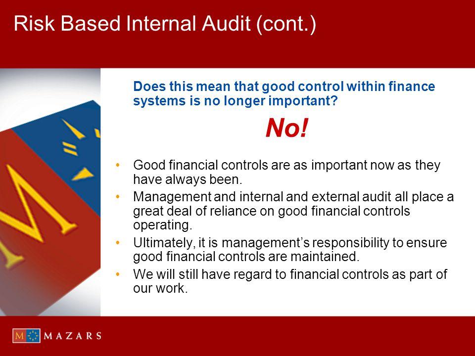 Risk Based Internal Audit (cont.)