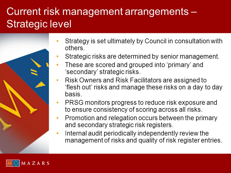 Current risk management arrangements – Strategic level