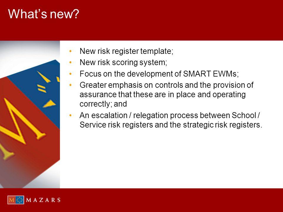 What's new New risk register template; New risk scoring system;