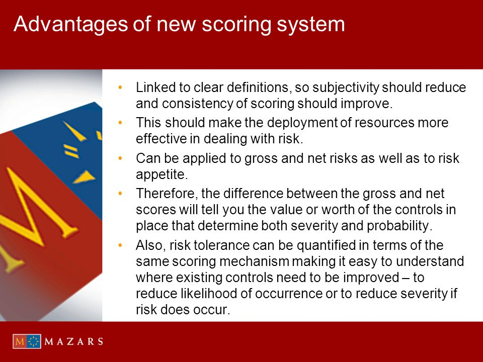 Advantages of new scoring system