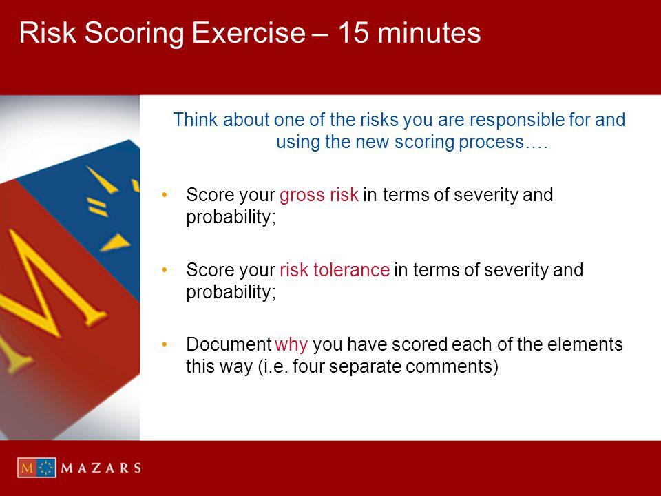 Risk Scoring Exercise – 15 minutes