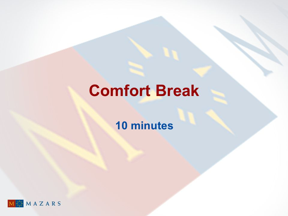 Comfort Break 10 minutes