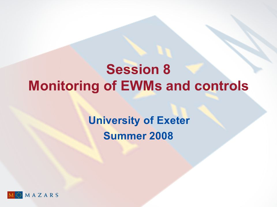 Session 8 Monitoring of EWMs and controls