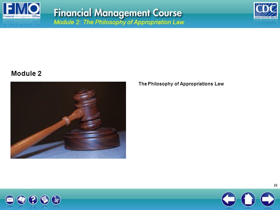 Module 2 Module 2: The Philosophy of Appropriation Law