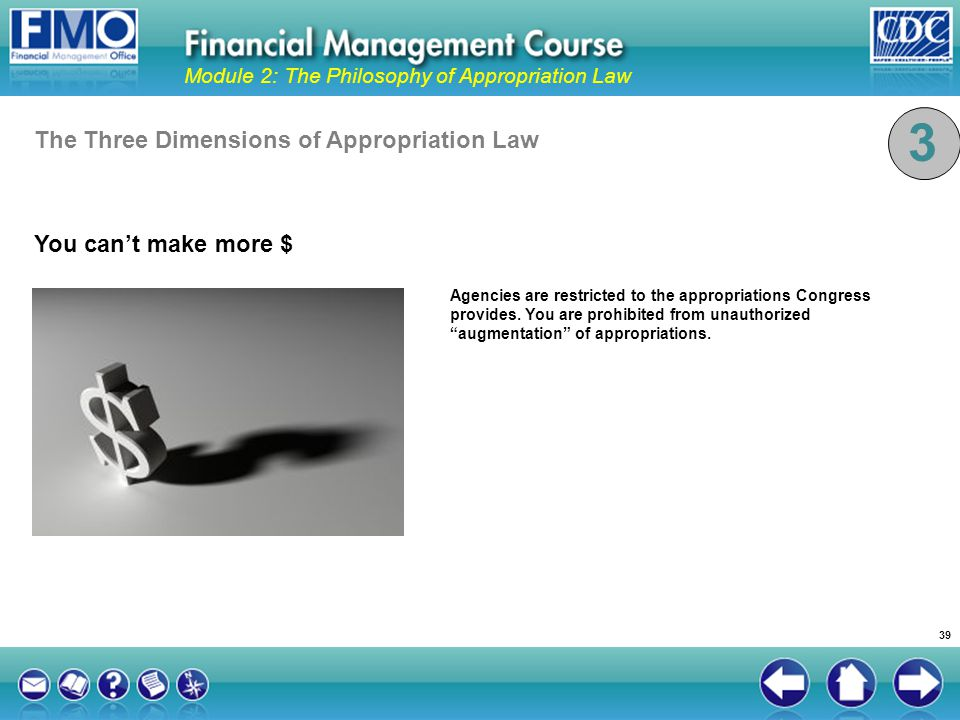 3 The Three Dimensions of Appropriation Law You can't make more $
