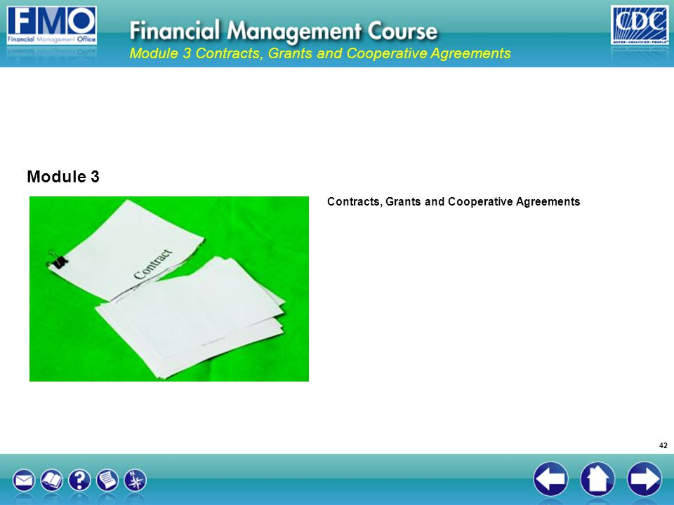 Module 3 Module 3 Contracts, Grants and Cooperative Agreements