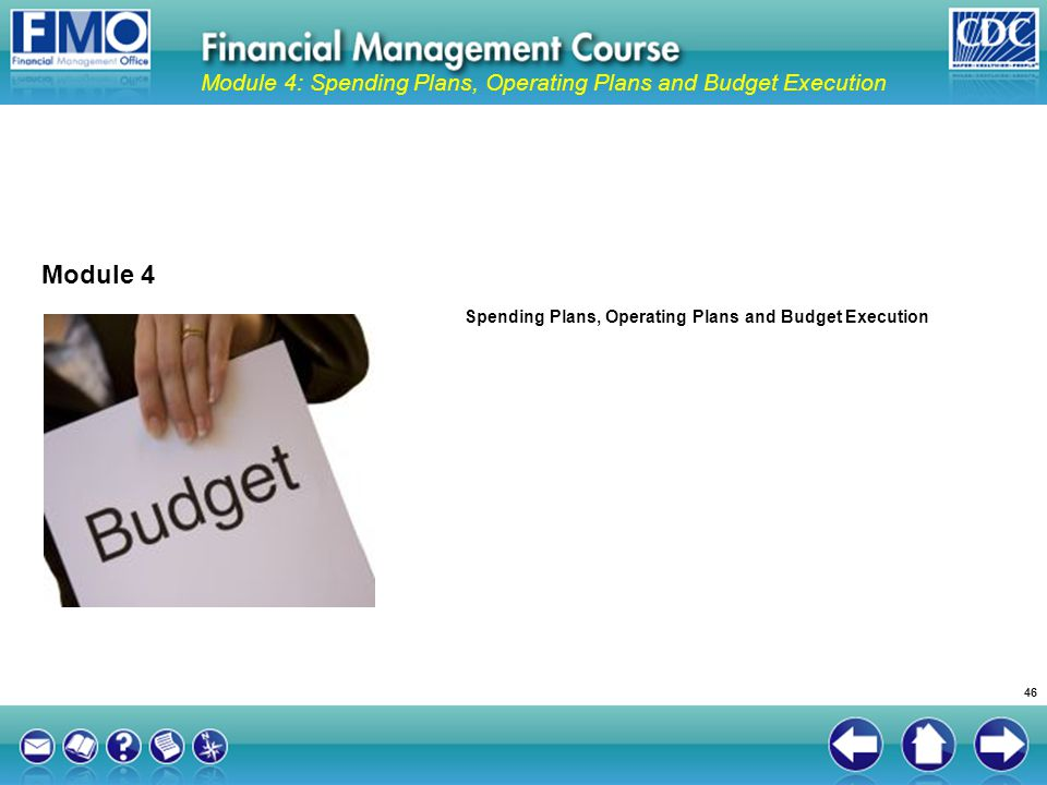 Module 4: Spending Plans, Operating Plans and Budget Execution