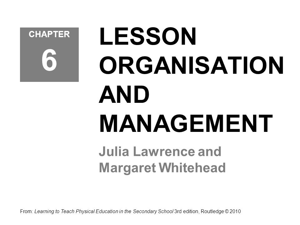 LESSON ORGANISATION AND MANAGEMENT