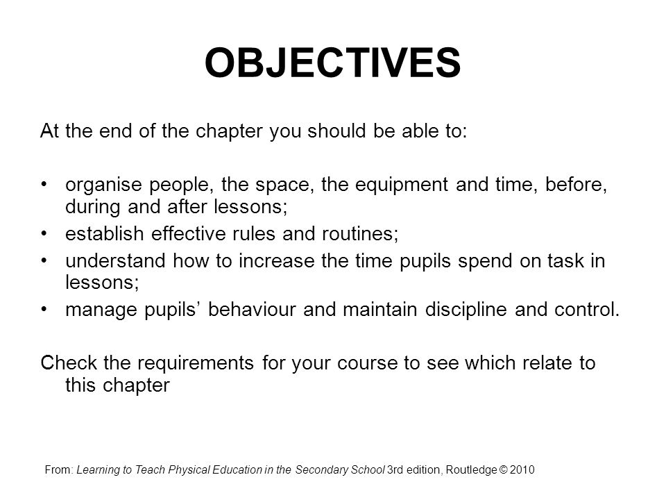 OBJECTIVES At the end of the chapter you should be able to: