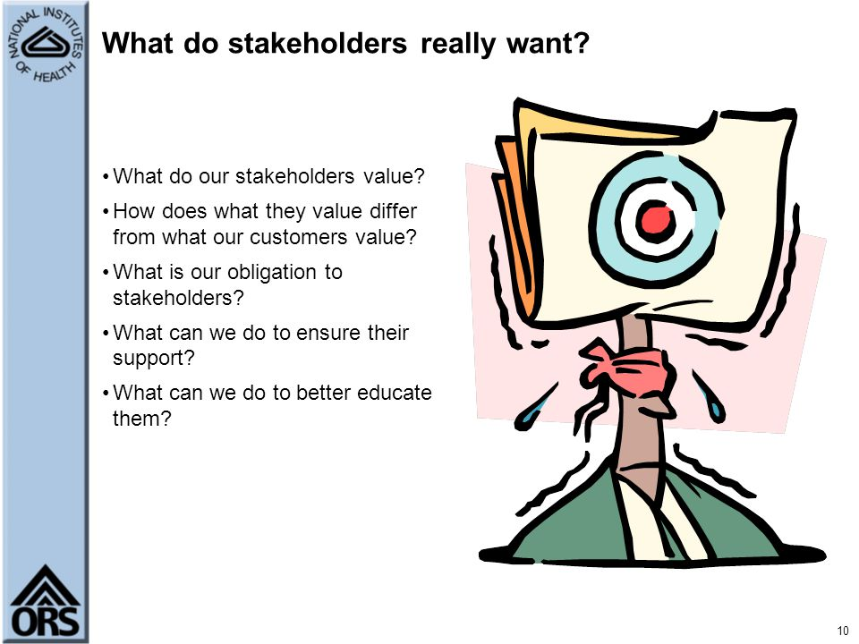 What do stakeholders really want
