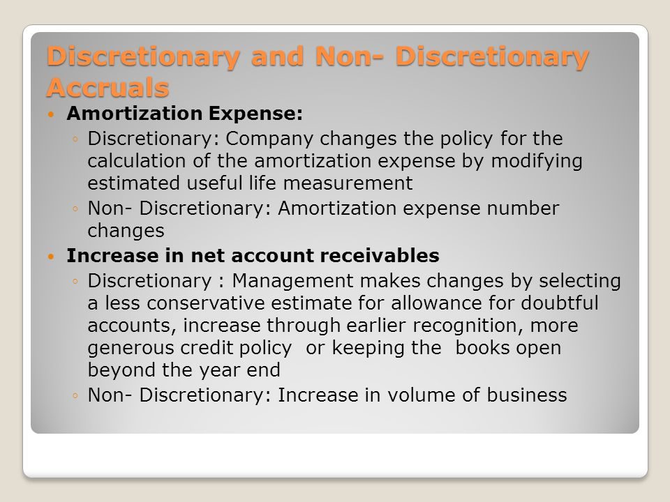 Discretionary and Non- Discretionary Accruals
