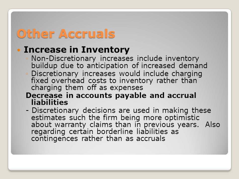 Other Accruals Increase in Inventory