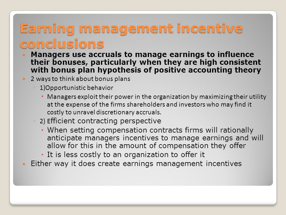 Earning management incentive conclusions