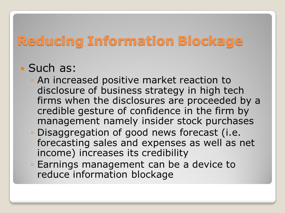 Reducing Information Blockage
