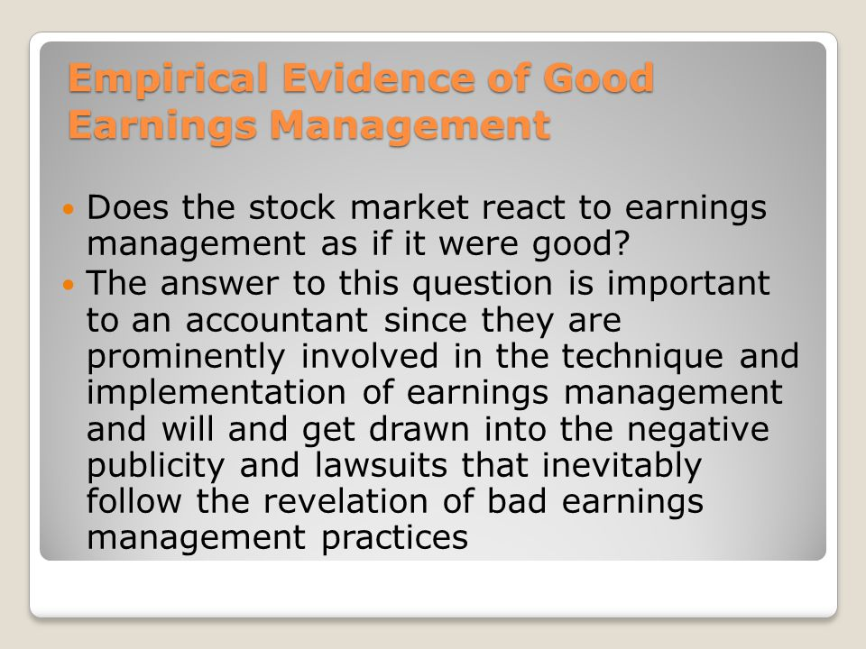 Empirical Evidence of Good Earnings Management