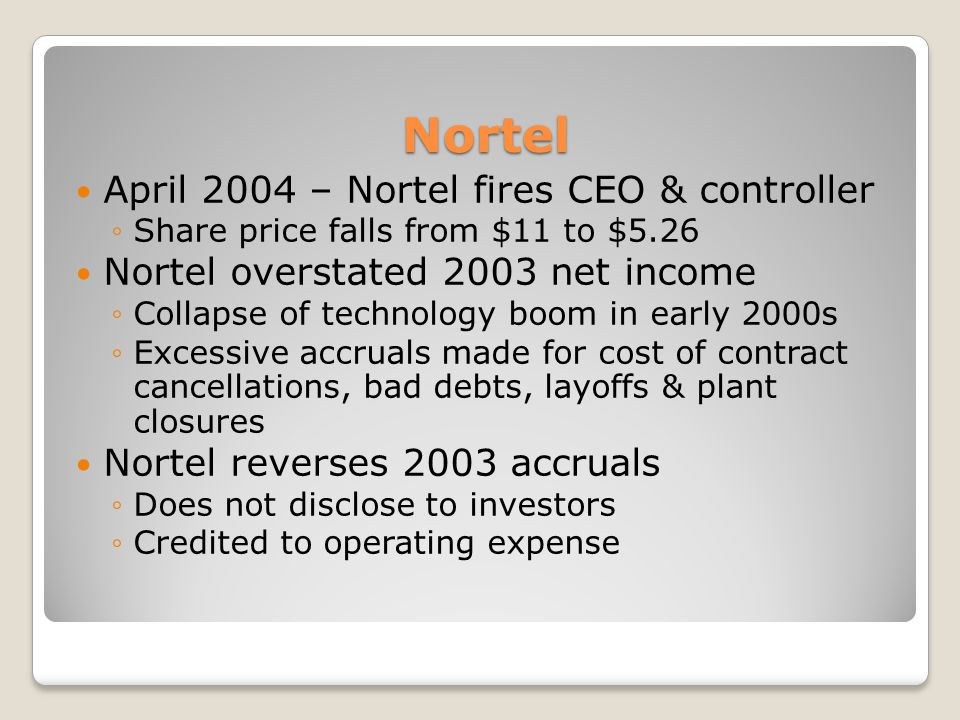 Nortel April 2004 – Nortel fires CEO & controller