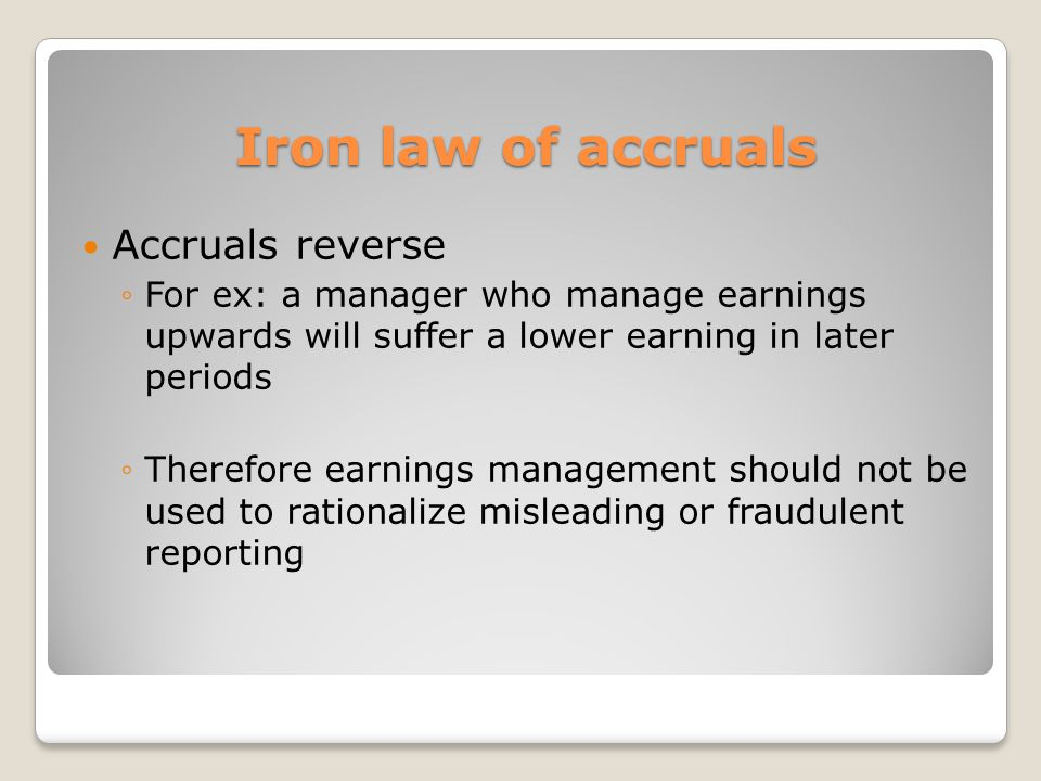 Iron law of accruals Accruals reverse
