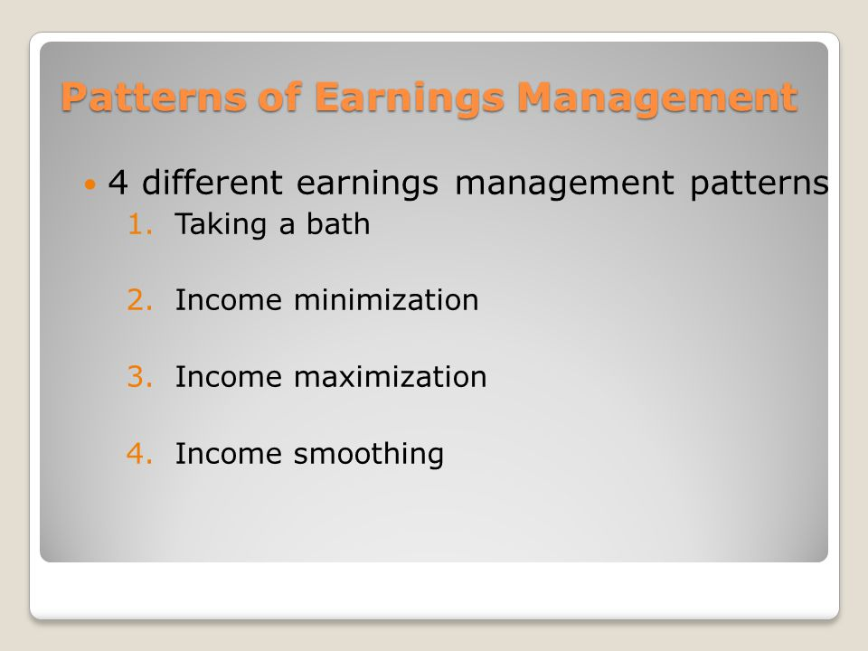 Patterns of Earnings Management