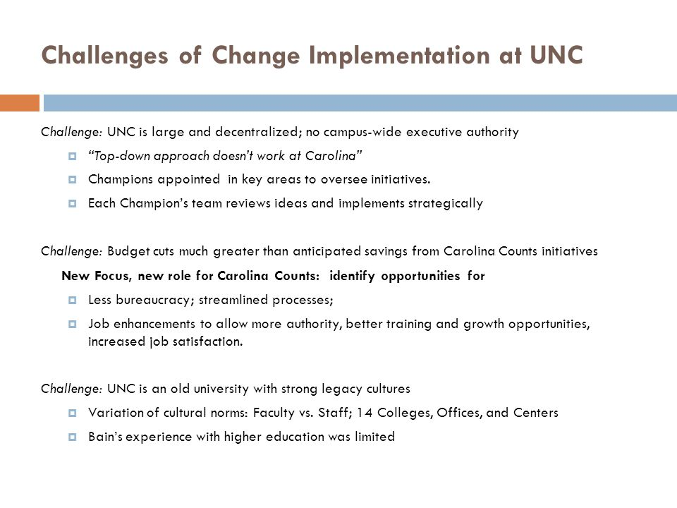 Challenges of Change Implementation at UNC